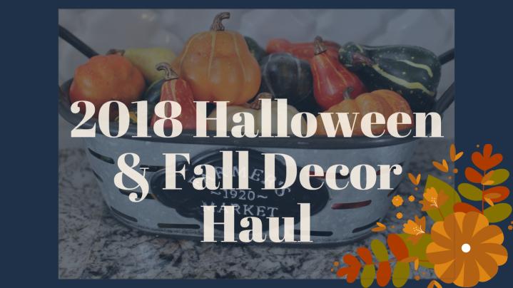 Halloween and Fall Decor Haul 2018🍂
