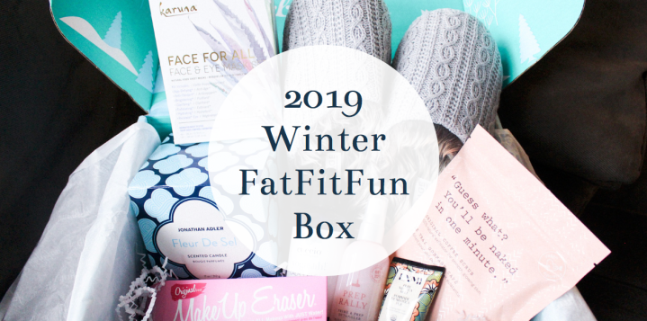 My FabFitFun Winter 2019 Box