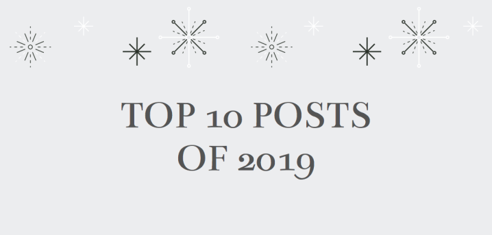 Top 10 Posts of 2019