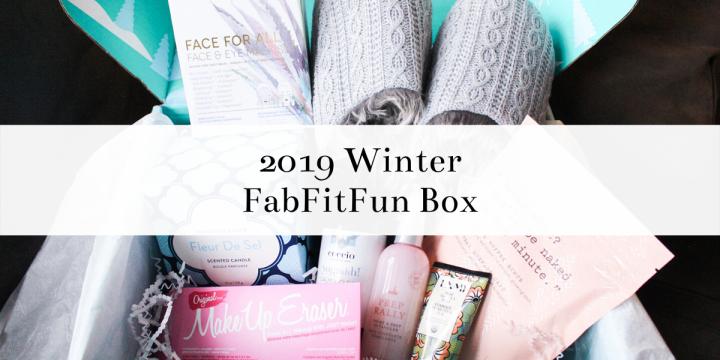 My FabFitFun Winter 2019Box